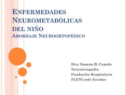 Abordaje Neuroortopédico de las Enfermedades