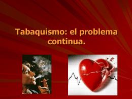 Tabaquismo en el consultorio del cardiólogo.