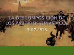 LA DESCOMPOSICIÓN DE LOS PARTIDOS DINÁSTICOS