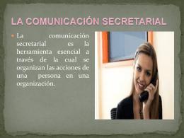 LA COMUNICACIÓN SECRETARIAL