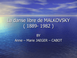 La danse libre de MALKOVSKY ( 1889