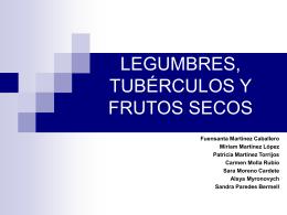 LEGUMBRES, TUBÉRCULOS Y FRUTOS SECOS