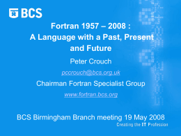 Fortran 1957 – 2008 : A Language with a Past,