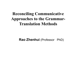 Reconciling Communicative Approaches to the