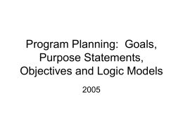 Missions, Objectives and Logic Models