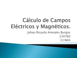 Cálculo de campos eléctricos y magnéticos.