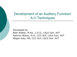 Development of an Auditory Function/ A-V