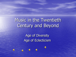 Music in the Twentieth Century