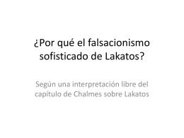 ¿Por qué el falsacionismo sofisticado de Lakatos?