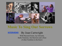 Music To Sing Our Sorrows