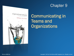 Communicating in Teams and Organizations -