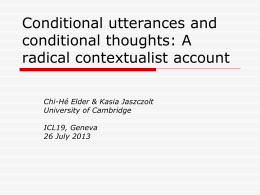 Conditional utterances and conditional thoughts: A
