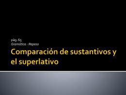 Comparación de sustantivos y el superlativo