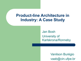 Product-line Architecture in Industry: A Case