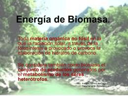 Energía de Biomasa.