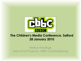 CBBC Indies Seminar - Childrens Media Conference