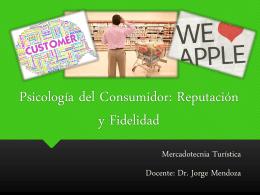 Psicología del Consumidor: Reputación y Fidelidad