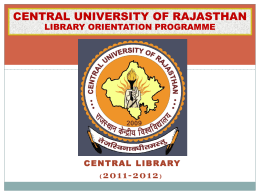 CENTRAL UNIVERSITY OF RAJASTHAN LIBRARY