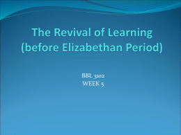 The Revival of Learning (before Elizabethan