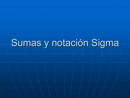 Sumas y notación Sigma - DIVISIÓN DE CIENCIAS