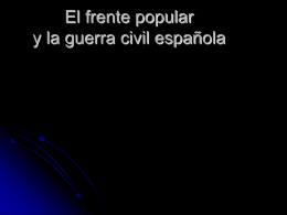 El frente popular y la guerra civil española