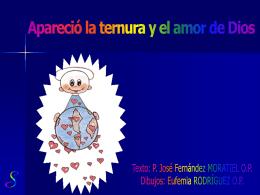 APARECIÓ LA TERNURA Y EL AMOR DE DIOS