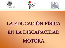 LA EDUCACIÓN FÍSICA EN LA DISCAPACIDAD MOTORA
