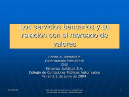 Los servicios bancarios y su relación con el