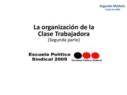 ESCUELA POLÍTICO SINDICAL 2009