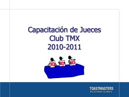 Educación en Toastmasters Club TMX 2010-2011