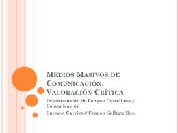 Medios Masivos de Comunicación: Valoración Crítica