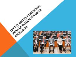 Ley del Instituto Nacional Para la Evaluación de