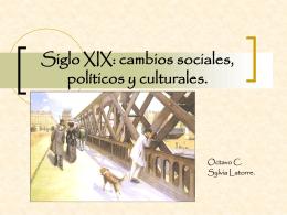 Siglo XIX: cambios sociales, políticos y