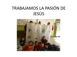 TRABAJAMOS LA PASIÓN DE JESÚS