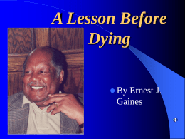 A Lesson Before Dying - Pleasanton Unified School