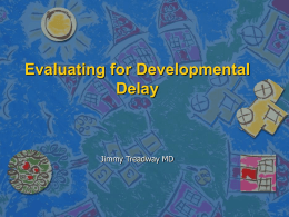 Developmental Delay - LSU Health New Orleans