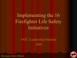 Implementing the 16 Firefighter Life Safety