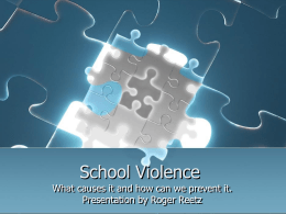School Violence - History and Causes PowerPoint