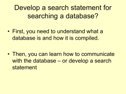 Develop a search statement for searching a