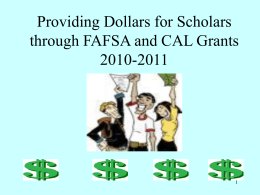 Providing Dollars for Scholars through FAFSA and