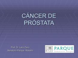 CÁNCER DE PRÓSTATA - Cátedra de Semiología Clínica
