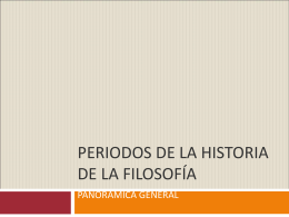 PERIODOS DE LA HISTORIA DE LA FILOSOFÍA