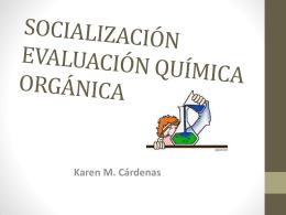 SOCIALIZACIÓN EVALUACIÓN QUÍMICA ORGÁNICA