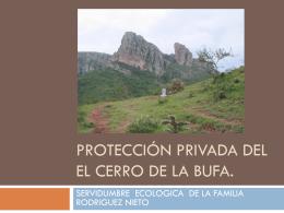 Protección Privada DEL el Cerro de la Bufa.