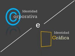 Identidad Gráfica e Identidad Corporativa