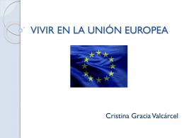 VIVIR EN LA UNIÓN EUROPEA