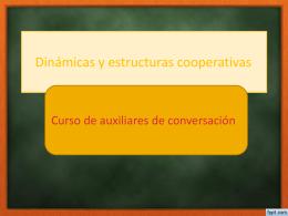 Dinámicas y estructuras cooperativas
