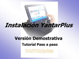 Instalación Yantar Plus