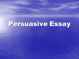 Persuasive Essay - My Teacher Site