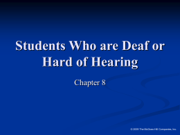 Students Who are Deaf or Hard of Hearing